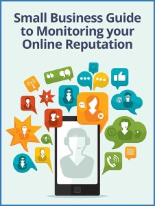 Small Business Guide to Monitoring your Online Reputation